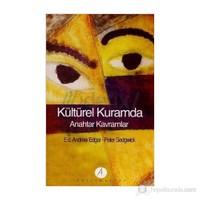 Kültürel Kuramda Anahtar Kavramlar