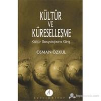 Kültür Ve Küreselleşme-Osman Özkul