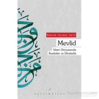 Mevlid İslam Dünyasında İbadetler Ve Dindarlık