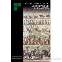 Osmanlı Devleti'Nde Meşrutiyet Ve Parlamento-Cezmi Eraslan