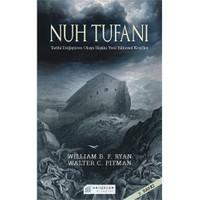 Nuh Tufanı Tarihi Değiştiren Olaya İlişkin Yeni Keşifler - Walter C. Pitman