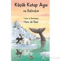 Küçük Kutup Ayısı - Ve Balinalar