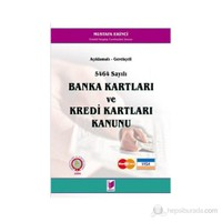 5464 Sayılı Banka Kartları Ve Kredi Kartları Kanunu