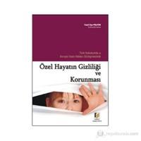 Türk Hukukunda Ve Avrupa İnsan Hakları Sözleşmesinde Özel Hayatın Gizliliği Ve Korunması-Yusuf Ziya Polater