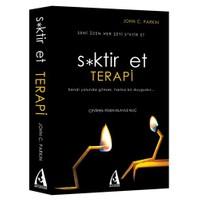 S*ktir Et Terapi - (Hayatın Anlamını Bulmaya Çalışma Çünkü Y - John C. Parkin