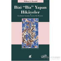 "Bizi ""Biz"" Yapan Hikayeler (2. Bs.)-William Lowell Randall"