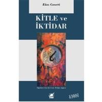 Kitle Ve İktidar - Elias Canetti