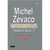 Pardayanlar 27 Fausta'Nın Sonu-2-Michel Zevaco