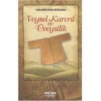 Veysel Karani ve Üveysilik - Cemaleddin Server Revnakoğlu
