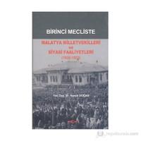 Birinci Mecliste Malatya Milletvekilleri Ve Siyasi Faaliyetleri (1920 - 1923)-Hamdi Doğan