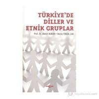 Türkiye'De Diller Ve Etnik Gruplar-Berna Yüksel Çak