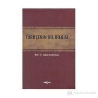 Türkçenin Dil Bilgisi - Günay Karaağaç