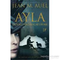 Ayla - Boyalı Mağaralar Diyarı-Jean M. Auell