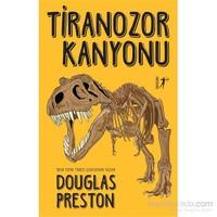 Tiranozor Kanyonu-Douglas Preston