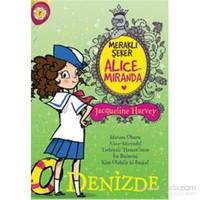 Meraklı Şeker Alice Miranda - Denizde - Jacqueline Harvey