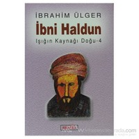 İbni Haldun-İbrahim Ülger
