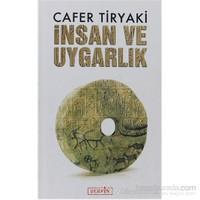 İnsan Ve Uygarlık-Cafer Tiryaki