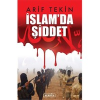 İslamda Şiddet-Arif Tekin