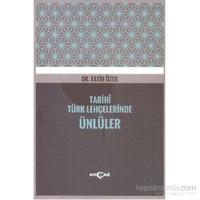 Tarihi Türk Lehçelerinde Ünlüler
