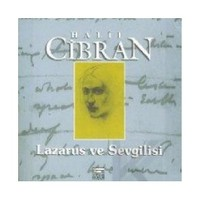 Lazarus Ve Sevgilisi-Halil Cibran