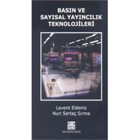 Basın Ve Sayısal Yayıncılık Teknolojileri - Nuri Sertaç Sırma