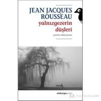 Yalnızgezerin Düşleri-Jean Jacques Rousseau