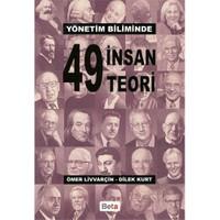 Yönetim Biliminde 49 İnsan 49 Teori-Ömer Livvarçin