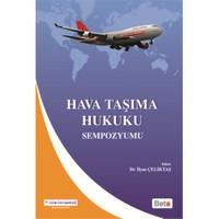 Hava Taşıma Hukuku Sempozyumu-İlyas Çeliktaş
