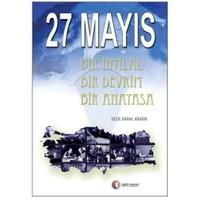 27 Mayıs - Bir İhtilal, Bir Devrim, Bir Anayasa