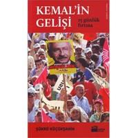 Kemal'in Gelişi - 15 Günlük Fırtına