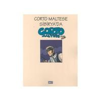 Corto Maltese Sibirya'Da Corto Maltese-Hugo Pratt