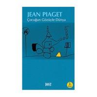 Çocuğun Gözüyle Dünya - Jean Piaget