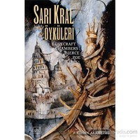 Sarı Kral Öyküleri-Robert W. Chambers
