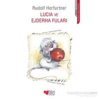 Lucıa Ve Ejderha Fuları-Rudolf Herfurtner