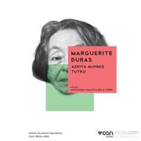 Askıya Alınmış Tutku-Marguerite Duras