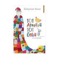 101 Atasözü: 101 Öykü - Süleyman Bulut
