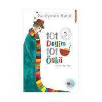 101 Deyim: 101 Öykü - Süleyman Bulut