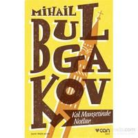 Kol Manşetinde Notlar-Mihail Bulgakov