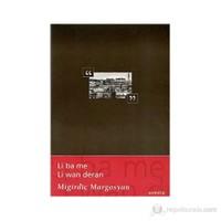 Li Ba Me Li Wan Deran-Mıgırdiç Margosyan