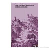 Mezopotamya'Nın Yıldız Şehirleri-Ephrem Isa Yousif