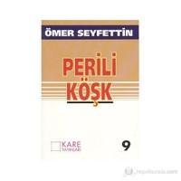 Perili Köşk - Ömer Seyfettin