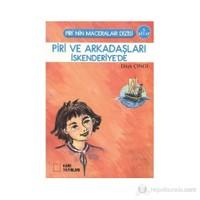Piri Ve Arkadaşları İskenderiye'De-Dilek Çıngı