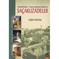 Kahramanmaraş - Trabzon Karteşlik Köprüsü Ve Saçaklızadeler