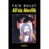 Ali'siz Alevilik - Faik Bulut