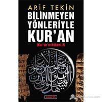 Bilinmeyen Yönleriyle Kur'an - (Kur'an'ın Kökeni 2)