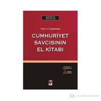 Teori Ve Uygulamada Cumhuriyet Savcısının El Kitabı - Halil Polat