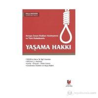 Avrupa İnsan Hakları Sözleşmesi Ve Türk Hukukunda Yaşama Hakkı-Oktay Bahadır