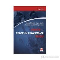 Anayasa Mahkemesi - Yargıtay Kararları Ve Uluslararası Hukuk Metinleri Çerçevesinde Terör Ve Terörün Finansmanı Suçu-Engin Akın