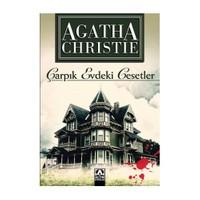 Çarpık Evdeki Cesetler - Agatha Christie