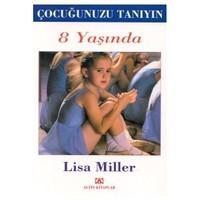 Çocuğunuzu Tanıyın 8 Yaşında (Ozsp)-Lisa Miller